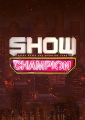 Show! Champion : Taemin, CLC, Dream Catcher, Imfact, South Club, ONF, ITZY, VERIVERY, Oneus, Cherry Bullet, Seven O'Clock, TREI, TST, Pink Lady, Vanner, MiSo, Kim Soochan, NeonPunch