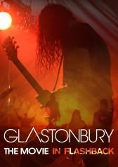 Glastonbury: The Movie In Flashback