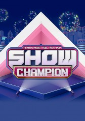 Show! Champion : VERIVERY, Moonbin & Sanha (ASTRO), Stray Kids, AB6IX, TWICE, The Boyz, ONF, (G)I-DLE, Jeong Se-woon